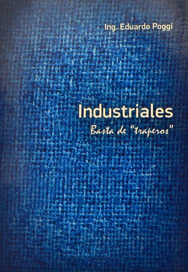 Industriales basta de traperos